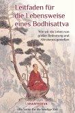 Leitfaden für die Lebensweise eines Bodhisattvas
