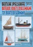 Deutsche Spielschiffe - Bateaux jouets d'Allemagne - Toy Boats of Germany