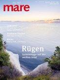 mare - Die Zeitschrift der Meere / No. 147 / Rügen