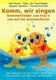 Komm, wir singen Sommerlieder und freu'n uns auf die Sommerferien (eBook, PDF)