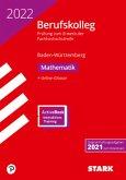 STARK Original-Prüfungen Berufskolleg 2022 - Mathematik - BaWü
