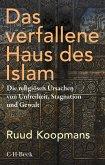 Das verfallene Haus des Islam (eBook, ePUB)