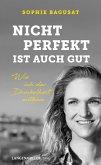 Nicht perfekt ist auch gut (eBook, ePUB)
