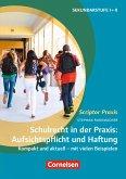 Schulrecht in der Praxis: Aufsichtspflicht und Haftung (eBook, ePUB)