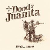 Ballad Of Dood & Juanita