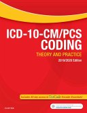 ICD-10-CM/PCS Coding: Theory and Practice, 2019/2020 Edition E-Book (eBook, ePUB)
