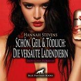 Schön, Geil und Tödlich: Die versaute Ladendiebin   Erotische Geschichte Audio CD, Audio-CD