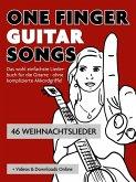 One Finger Guitar Songs - 46 Weihnachtslieder + Videos & Downloads Online (eBook, ePUB)