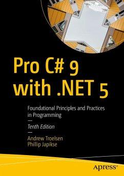 Pro C# 9 with .NET 5 (eBook, PDF) - Troelsen, Andrew; Japikse, Phillip