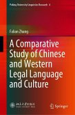 A Comparative Study of Chinese and Western Legal Language and Culture (eBook, PDF)
