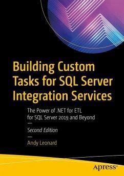Building Custom Tasks for SQL Server Integration Services (eBook, PDF) - Leonard, Andy