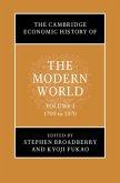 The Cambridge Economic History of the Modern World: Volume 1, 1700 to 1870