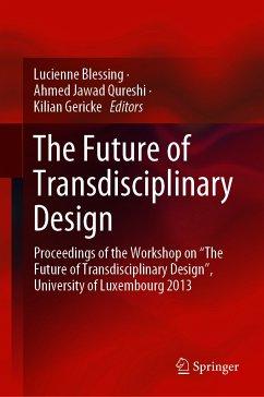 The Future of Transdisciplinary Design (eBook, PDF)