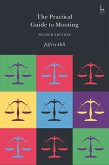 The Practical Guide to Mooting (eBook, ePUB)