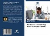 Lindagbe: Fokussierung Ihrer geistigen Energie