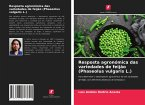 Resposta agronómica das variedades de feijão (Phaseolus vulgaris L.)