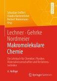 Lechner, Gehrke, Nordmeier - Makromolekulare Chemie (eBook, PDF)