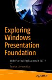 Exploring Windows Presentation Foundation (eBook, PDF)