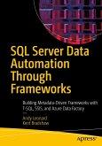 SQL Server Data Automation Through Frameworks (eBook, PDF)