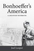 Bonhoeffer's America (eBook, ePUB)