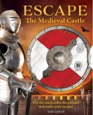 Escape the Medieval Castle, 2: Use the Clues, Solve the Puzzles, and Make Your Escape! (Escape Room Book, Logic Books for Kids, Adventure Books for K