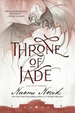 Throne of Jade: Book Two of the Temeraire - Novik, Naomi