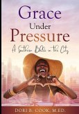 Grace Under Pressure: A Southern Belle in the City