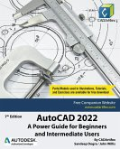 AutoCAD 2022: A Power Guide for Beginners and Intermediate Users
