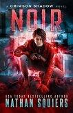 Noir: A Crimson Shadow Novel