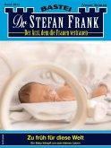 Dr. Stefan Frank 2615 (eBook, ePUB)