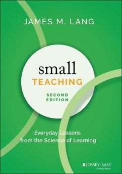 Small Teaching (eBook, PDF) - Lang, James M.
