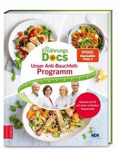 Die Ernährungs-Docs - Unser Anti-Bauchfett-Programm - Schäfer, Silja;Riedl, Matthias;Klasen, Jörn