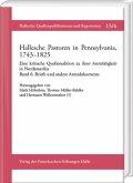 Hallesche Pastoren in Pennsylvania, 1743-1825. Eine kritische Quellenedition zu ihrer Amtstätigkeit in Nordamerika