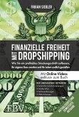 Finanzielle Freiheit mit Dropshipping - aktualisierte und erweiterte Ausgabe