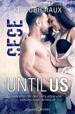 Until Us: Cece (eBook, ePUB)