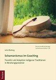 Schamanismus im Coaching (eBook, PDF)