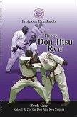 This is Don Jitsu Ryu Book One Katas 1 & 2 of the Don Jitsu Ryu System (eBook, ePUB)