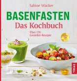 Basenfasten - Das Kochbuch (eBook, ePUB)