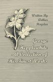George Hepplewhite - A Collection of His Finest Works (eBook, ePUB)