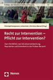 Recht zur Intervention - Pflicht zur Intervention?