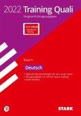 STARK Training Abschlussprüfung Quali Mittelschule 2022 - Deutsch 9. Klasse - Bayern