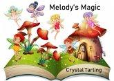 Melody's Magic (Elementals) (eBook, ePUB)