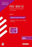 STARK Abiturprüfung FOS/BOS Bayern 2022 - Mathematik Technik 12. Klasse