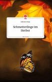 Schmetterlinge im Herbst. Life is a Story - story.one