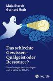 Das schlechte Gewissen - Quälgeist oder Ressource? (eBook, ePUB)