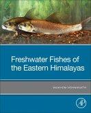 Freshwater Fishes of the Eastern Himalayas (eBook, ePUB)