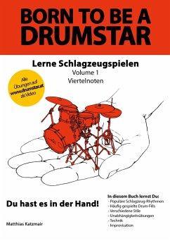 Born to be a DRUMSTAR - Lerne Schlagzeugspielen