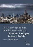 Die Zukunft der Religion in säkularen Gesellschaften
