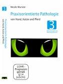 Praxisorientierte Pathologie bei Hund, Katze und Pferd, DVD-Video