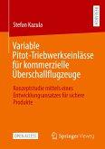 Variable Pitot-Triebwerkseinlässe für kommerzielle Überschallflugzeuge